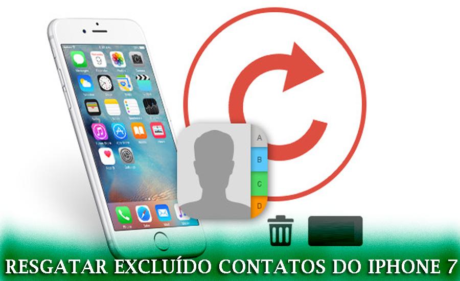 Como Recuperar contatos excluídos do iPhone 7