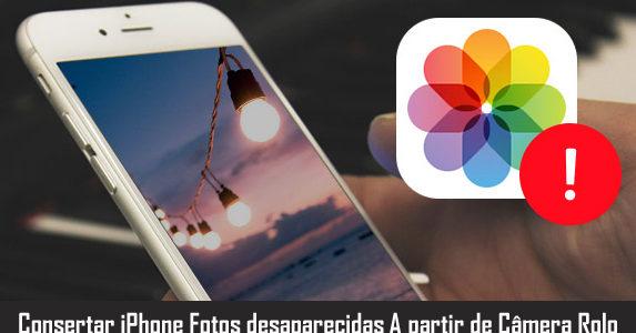 iPhone Fotos Desapareceu do rolo da câmera? Aqui está o que você precisa fazer!