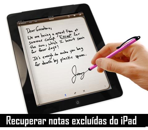 Recuperar notas excluídas do iPad