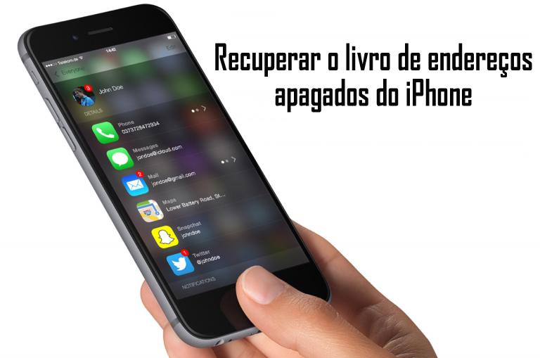 Recuperar o livro de endereços apagados do iPhone