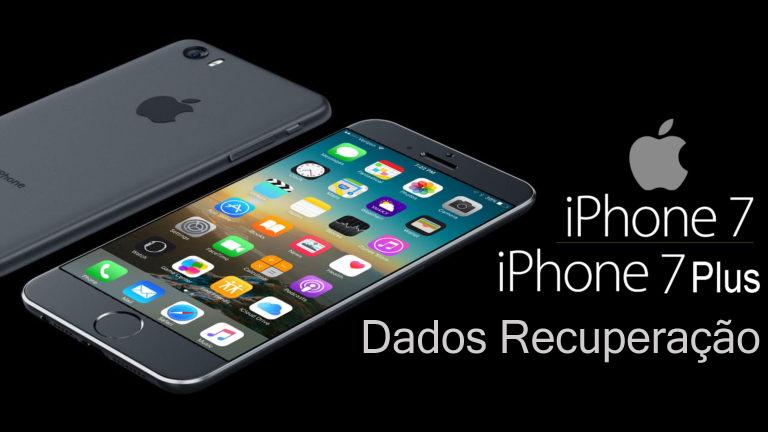 iPhone 7 Dados Recuperação