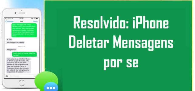 Resolvido: iPhone Deletar Mensagens por se