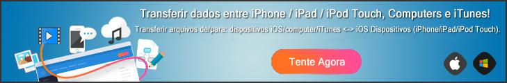 Tentar iOS Transferir Agora